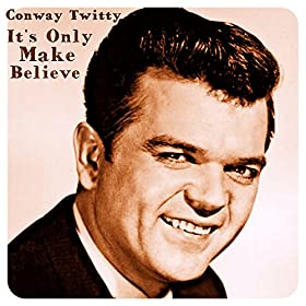 Conway Twitty I Wish I Was Still In Your Dreams