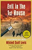 Evil in the 1st House: A Starlight Dectective Agency Mystery (Starlight Detective Agency Mysteries)