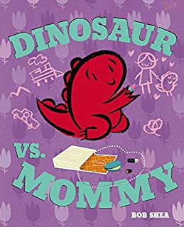 Book Cover: Dinosaur vs. Mommy