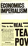 The Economics of Imperialism (Penguin modern economics texts: political economy) (0140809074) by Brown, Michael