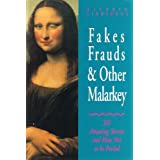 Fakes, Frauds & Other Malarkey ~ Kathryn Lindskoog