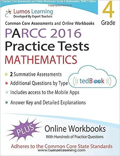 Common Core Assessments and Online Workbooks: Grade 4 Mathematics, PARCC Edition