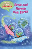 Lucy M. George I Love Reading Phonics Level 3: Ernie and Hermie Visit Earth