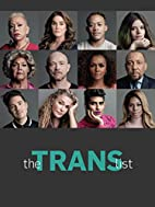 The Trans List by Timothy Greenfield-Sanders