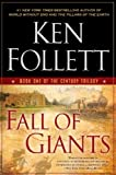 By Ken Follett - Fall of Giants: Book One of the Century Trilogy (Reprint)