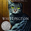 Whittington (       UNABRIDGED) by Alan Armstrong Narrated by Joel Brooks