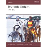 "Teutonic Knight: 1190-1561: 12th-16th Centuries (Warrior)von ""David Nicolle"""