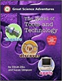 Great Science Adventures the World of Tools And Technology