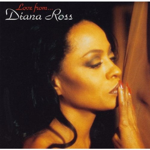 Diana Ross - Love From... - Zortam Music