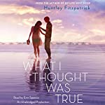 What I Thought Was True | Huntley Fitzpatrick