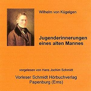 Jugenderinnerungen eines alten Mannes Audiobook