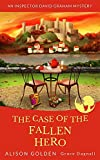 Book cover image for The Case of the Fallen Hero (An Inspector David Graham Cozy Mystery Book 3)