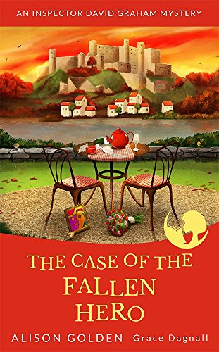 The Case Of The Fallen Hero by Alison Golden & Grace Dagnall ebook deal