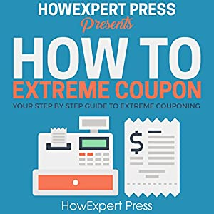 How to Extreme Coupon Audiobook
