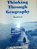 Thinking Through Geography Pb
