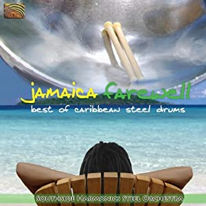 Jamaica Farewell: Best Of Caribben Steel