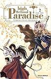 echange, troc Chiaki Taro - High School Paradise, Tome 2 :