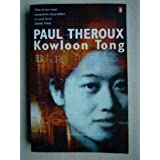 Kowloon Tong: A Novelby Paul Theroux