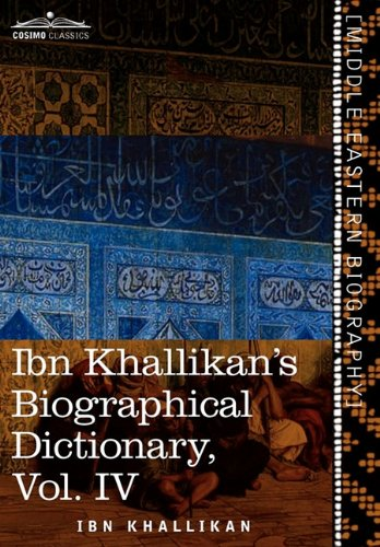 Ibn Khallikans Biographical Dictionary, Vol. IV (in 4 volumes)