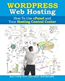 Kent Mauresmo WordPress Web Hosting: How To Use cPanel and Your Hosting Control Center (Read2L
