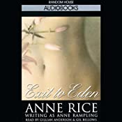 Exit to Eden | [Anne Rice writing as Anne Rampling]