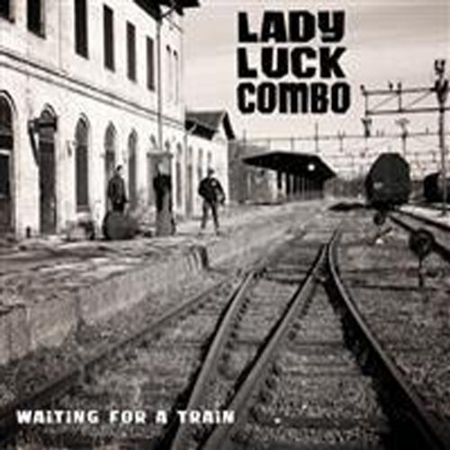 Lady Luck Combo-Waiting for A Train-2013-gF Download