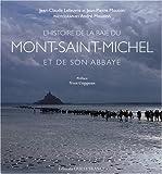 L'histoire dela baie du Mont-Saint-Michel : Et de son abbaye