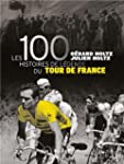 Les 100 histoires de lgende du Tour...