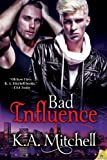 Bad Influence (Bad in Baltimore)