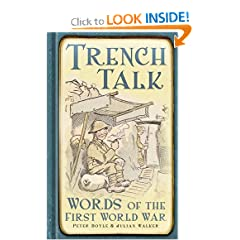 Trench Talk: Words of the First World War by Peter Doyle and Julian Walker