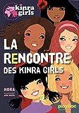"""Afficher """"Kinra girls n° 1<br /> La rencontre des Kinra girls"""""""