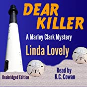 Dear Killer: Marley Clark Mysteries, Book 1 | Linda Lovely