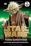 Star Wars(TM) Yodas Geheimnisse: und andere spannende Geschichten