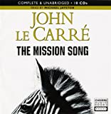 The Mission Song: By John Le Carre (Unabridged Audiobook 12Cds) dturnern1@yahoo.co.uk