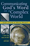 img - for Communicating God's Word in a Complex World: God's Truth or Hocus Pocus? book / textbook / text book