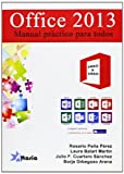 img - for Paso a paso Office 2013: manual pr ctico para todos book / textbook / text book