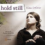 Hold Still | [Nina LaCour]