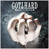 Need to Believe by Gotthard (2009-09-22)