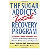 The Sugar Addict's Total Recovery Programby Kathleen DesMaisons