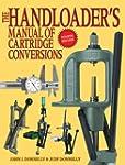 The Handloader's Manual of Cartridge...