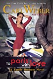 Carl Weber To Paris with Love: A Family Business Novel (Urban Books)