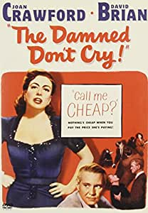 The Damned Don't Cry! [Import]