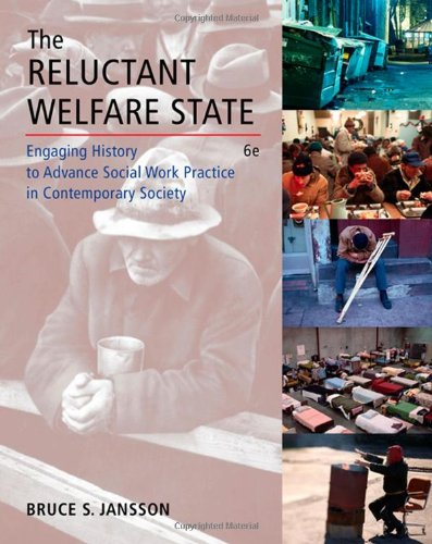 The Reluctant Welfare State: Engaging History to Advance...