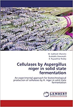 production of cellulase using aspergillus niger The studies were carried out using a substrate of sugarcane  production of  cellulolytic enzymes by aspergillus flavus using solid state.