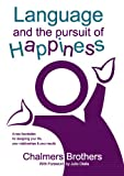 Language and the Pursuit of Happiness