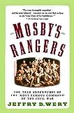 Mosby's Rangers (0671747452) by Wert, Jeffry D.
