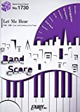 バンドスコアピース1730 Let Me Hear by Fear,and Loathing in Las Vegas  ~テレビアニメ『寄生獣 セイの格率』オープニングテーマ (BAND SCORE PIECE)