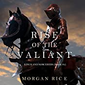 Rise of the Valiant: Kings and Sorcerers, Book 2 | Morgan Rice