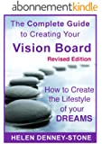 How to Create the Lifestyle of Your Dreams - The Complete Guide to Creating Your Lifestyle Vision Board (English Edition)