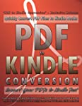 PDF to Kindle Conversion: Convert PDF...
